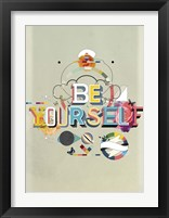 Framed Be Yourself