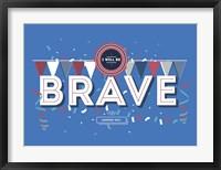 Framed Brave