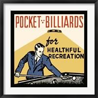 Framed Pocket Billiards For Healthful Recreation