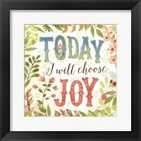 Framed Today I Will Choose Joy
