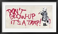 Framed Don't Grow Up