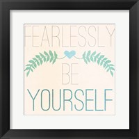 Framed Fab Self II (Fearlessly Be Yourself)