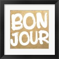 Framed Bonjour C'est La Vie I