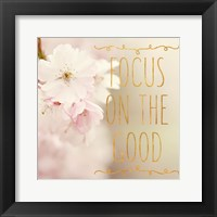 Framed Focus on the Good