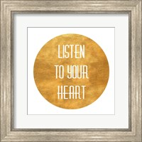 Framed Listen to Your Heart Circle