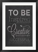 Framed To Be Inspired