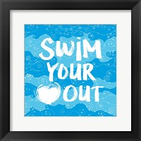 Framed Swim Your Heart Out - Artsy