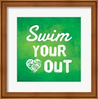 Framed Swim Your Heart Out - Green