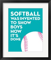 Framed Softball Quote - White on Teal