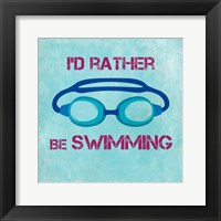 Framed I'd Rather Be Swimming