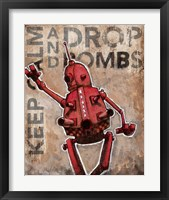 Framed Keep Calm And Drop Bombs