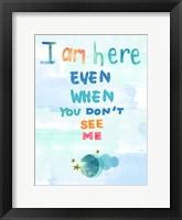 Framed I Am Here