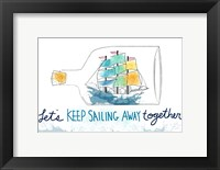 Framed Keep Sailing