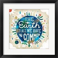 Framed Earth is All We Have