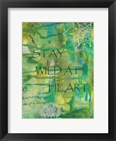 Green Stay Wild At Heart Framed Print