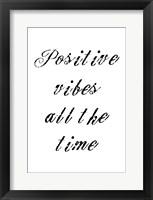 Positive Vibes Framed Print