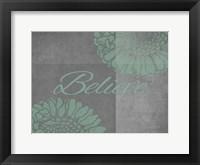 Floral Believe 1 Framed Print
