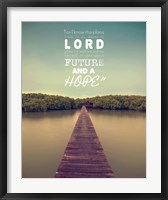 Framed Jeremiah 29:11 For I know the Plans I have for You (Lake House Color)
