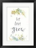 Framed Let Love Grow