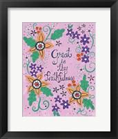 Faithfulness Framed Print