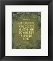 Framed John 6:35 I am the Bread of Life (Leaves)