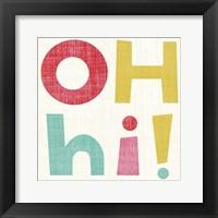 Hi You I Framed Print