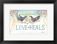 Framed Love Heals