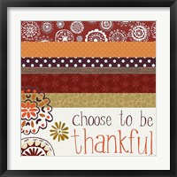 Framed Choose to Be Thankful