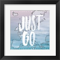 World Traveler Just Go Framed Print