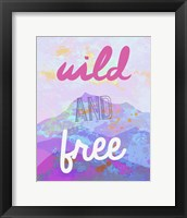 Framed Wild And Free
