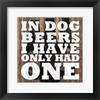 Framed Dog Beers