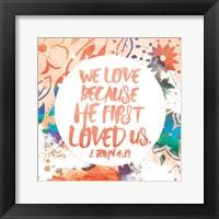 Framed We Love Because
