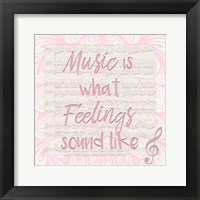 Music Is A Framed Print