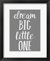 Framed Dream Big GREY