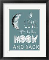 Framed All The Way To The Moon