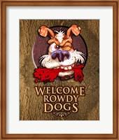 Framed Rowdy Dog