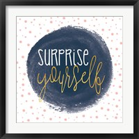 Surprise Yourself Framed Print