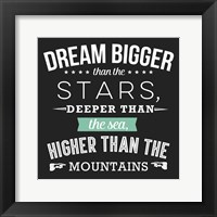 Framed Dream Bigger