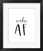 Framed Woke AF