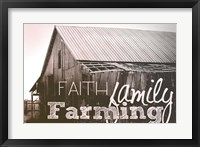 Framed Faith, Family, Farming