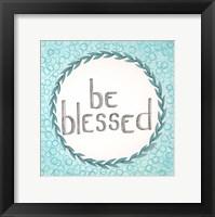 Framed Be Blessed Swirls