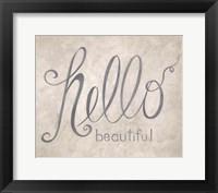 Framed Hello Beautiful