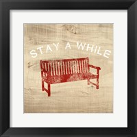 Framed Stay a While Bench