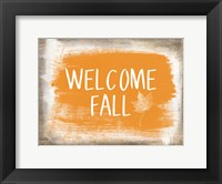 Welcome Fall Framed Print