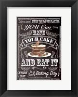 Framed Have Your Cake