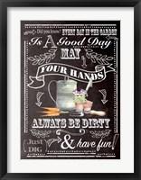 Always Be Dirty Framed Print