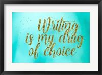Framed Writing is My Drug