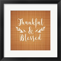 Framed Thankful and Blessed