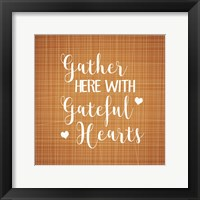 Framed Gather Here with Grateful Hearts