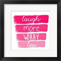 Framed Laugh More